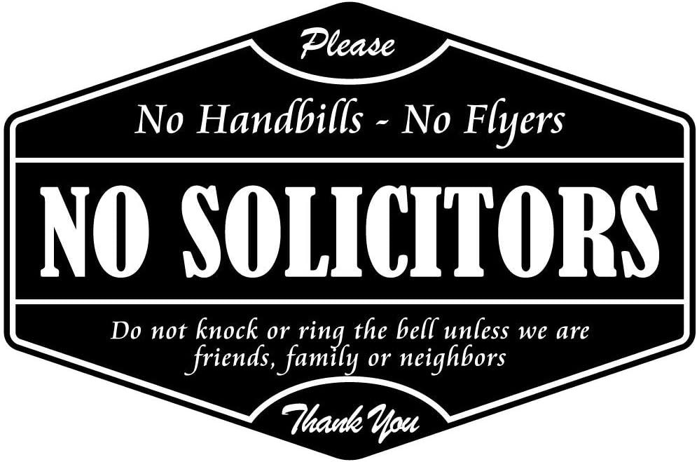 No Soliciting Sign for House or Business - Multiple Options Available - 4x6 Premium Vinyl Sticker- No Soliciting Sticker for Door Or Window