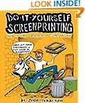 DIY Screenprinting: How To Turn Your...