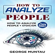 How to Analyze People Audiobook by George Muntau Narrated by Commodore James