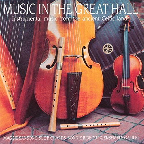 Music in the Great Hall - Instrumental Music from the Ancient Celtic Lands