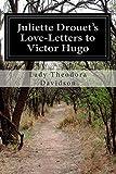 Juliette Drouet's Love-Letters to Victor Hugo, Lady Theodora Davidson, 1499792840