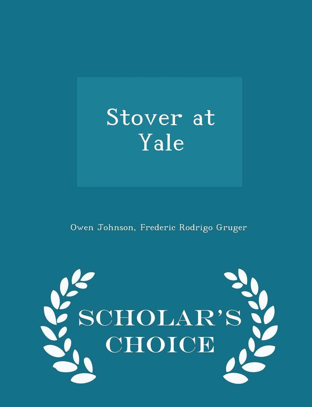 Download Stover at Yale - Scholar's Choice Edition pdf epub