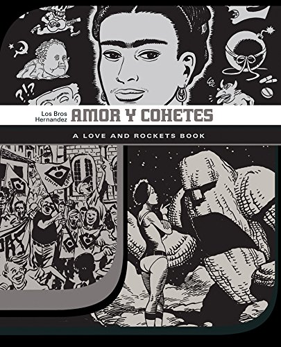 Amor Y Cohetes: A Love and Rockets Book (Love and Rockets)