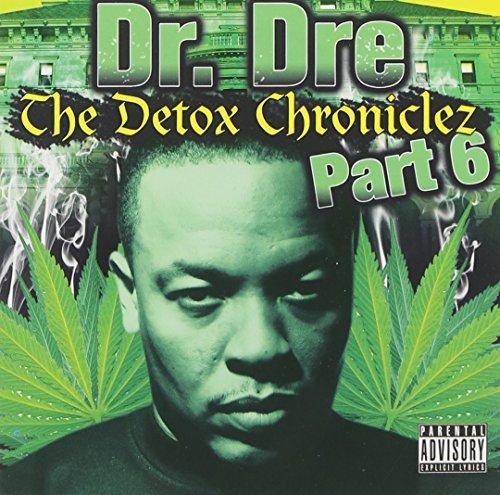 Vol 6 Detox Chroniclez Dr Dre