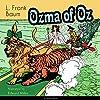 Ozma of Oz (The Oz Books 3)