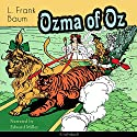 Ozma of Oz (The Oz Books 3) Audiobook by L. Frank Baum Narrated by Edward Miller