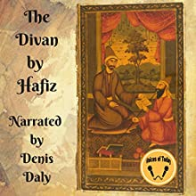 The Divan by Hafiz Audiobook by Herman Bicknell - translator, Háfiz Narrated by Denis Daly