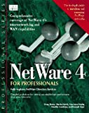 Netware 4.0 for Professionals, Karanjit S. Siyan, 1562052179