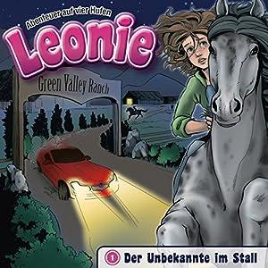Der Unbekannte im Stall (Leonie - Abenteuer auf vier Hufen 1) Hörspiel