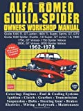 Alfa Romeo Giulia Spider Owners Workshop Manual 1962-1978: This Is A Do It Ourself Workshop Manual, It Was Written For The Owner Who Wishes To ... (Autobook Series of Workshop Manuals) by Ltd, Brooklands Books (1978) Paperback