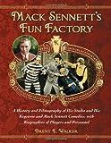 Mack Sennett's Fun Factory, Brent E. Walker, 0786477113
