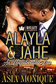 Alayla & Jahe : An Uncontrollable Love
