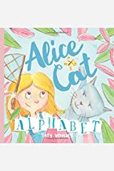 Alice Cat Alphabet: Short poems for all the letters about daily adventures of the little girl and her cat Paperback