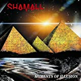 Moments of Illusion by Shamall (2013-05-04)