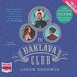 The Baklava Club | Jason Goodwin