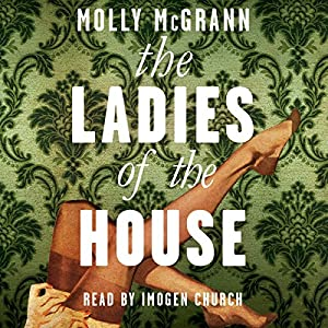 The Ladies of the House Audiobook