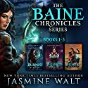 The Baine Chronicles Series, Books 1-3: Burned by Magic, Bound by Magic, Hunted by Magic Hörbuch von Jasmine Walt Gesprochen von: Laurel Schroeder