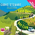 Last Days of the Bus Club | Chris Stewart