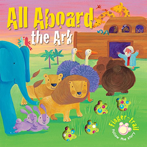 All Aboard the Ark (Finger-trail Tales)