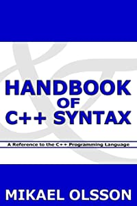 Handbook of C++ Syntax: A Reference to the C++ Programming Language
