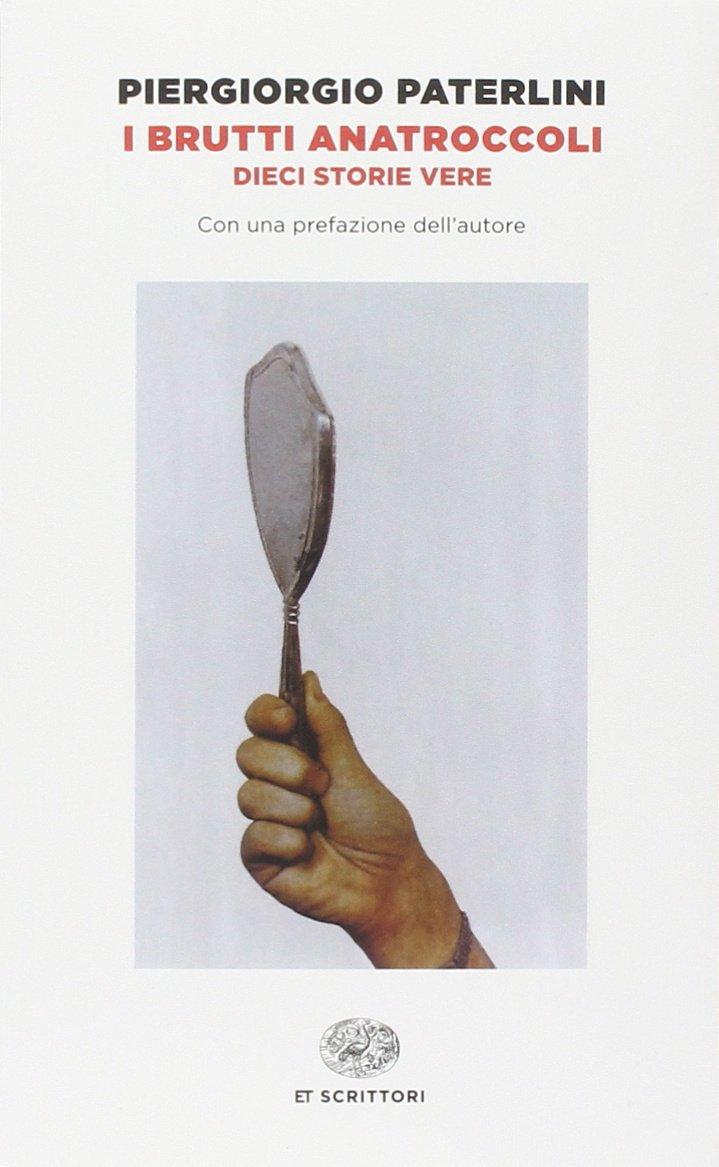 Brutti Anatroccoli (Italian Edition)