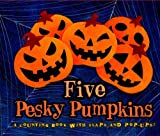 Five Pesky Pumpkins, Marcia Vaughan, 1416939059
