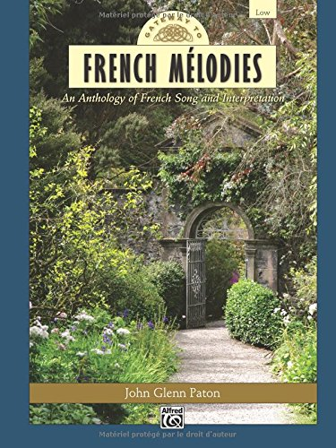Gateway to French Melodies: An Anthology of French Song and Interpretation- Low Voice and Piano (Book & CD) (Gateway