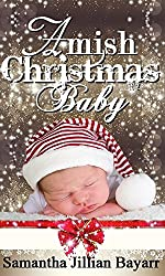 Amish Christmas Baby: Book One (Amish Secrets 1)