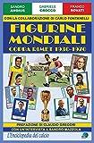 Figurine mondiali. Coppa Rimet 1930-1970