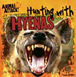 Hunting with Hyenas, Kennon O'Mara, 1482404931