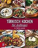 Türkisch Kochen für Anfänger