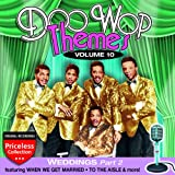 Doo Wop Themes, Volume 10 - Weddings, Part 2