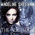 The Soul Mate: The Holy Trinity, Book 1 | Madeline Sheehan