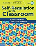 img - for Self-Regulation in the Classroom: Helping Students Learn How to Learn by Richard M. Cash Ed.D. (2016-03-23) book / textbook / text book