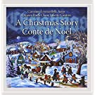 A Christmas Story / Conte De Noel