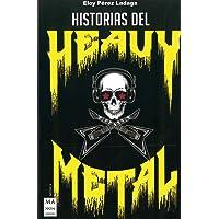 Historias del Heavy Metal (Música)