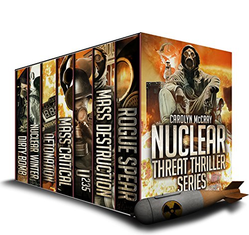 Nuclear Threat Thriller Series: With Guest Appearances by Betrayed's Brandt, Davidson and Lopez! (An international, high octane set of thrillers) by [McCray, Carolyn]