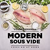 Modern Sous Vide. Cooking at Home: recipes