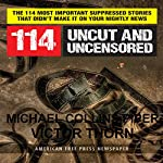 114 Uncut and Uncensored | Michael Collins Piper,Victor Thorn