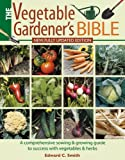 img - for Vegetable Gardener's Bible by Edward C. Smith (2011-03-01) book / textbook / text book