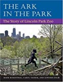 The Ark in the Park, Mark Rosenthal and Carol Tauber, 0252028619