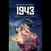 1943 - Nazistas no Brasil: Operação Weihnachtsmann
