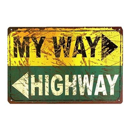 SALWON My Way Highway -Cartel De Chapa Advertencia Placa ...