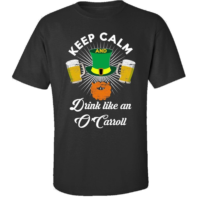 St Patricks Day Keep Calm Drink Like An Ocarroll - Adult Shirt