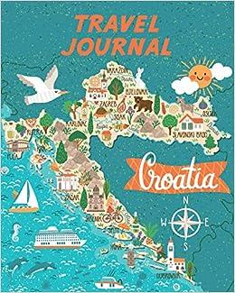 Travel Journal: Kid\'s Travel Journal. Map Of Croatia. Simple ...