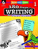 180 Days of Writing for First Grade (180 Days of Practice)