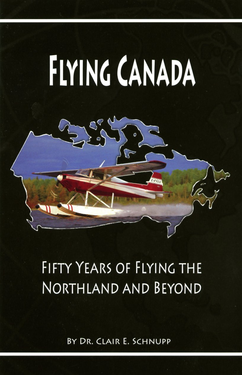 Flying Canada: Fifty Years of Flying the Northland and Beyond PDF