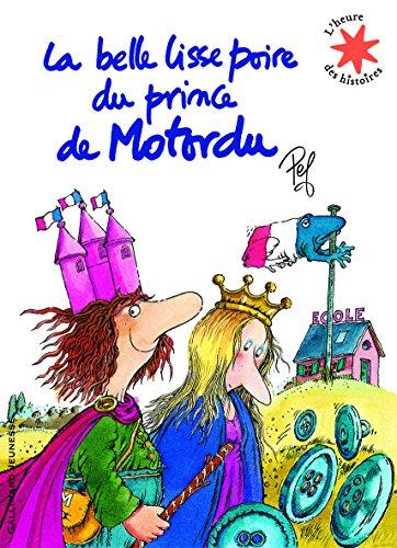 La Belle Lisse Poire Du Prince Du Motordu French Edition