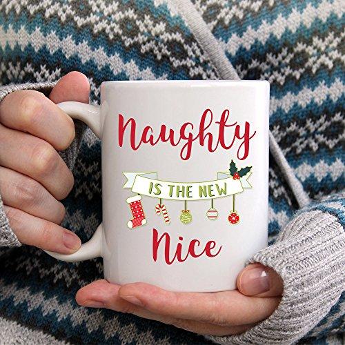 Naughty is the New nice, Naughty or Nice Mug, Holiday Coffee Mug, 11oz, 15oz, gift