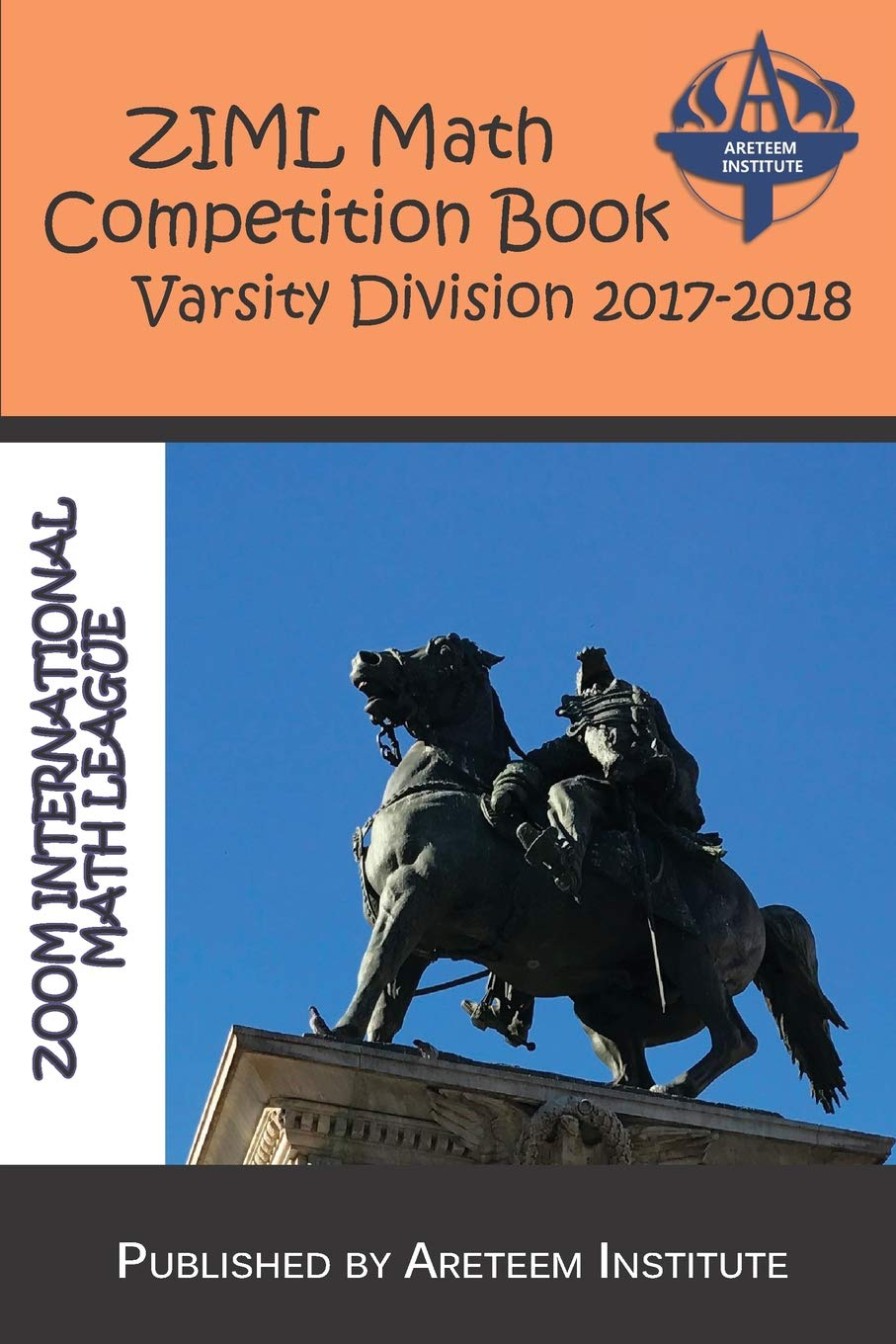 ZIML Math Competition Book Varsity Division 2017-2018 (ZIML